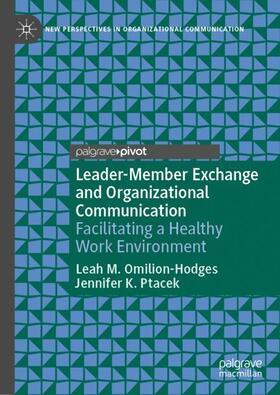 Omilion-Hodges / Ptacek   Leader-Member Exchange and Organizational Communication   Buch   sack.de