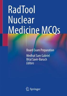 Gabriel / Savir-Baruch   RadTool Nuclear Medicine MCQs   Buch   sack.de