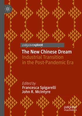 Spigarelli / McIntyre | The New Chinese Dream | Buch | sack.de