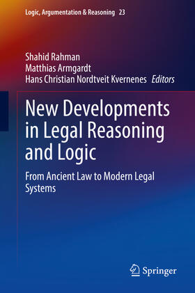 Rahman / Armgardt / Kvernenes | New Developments in Legal Reasoning and Logic | Buch | sack.de
