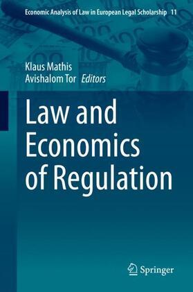 Tor / Mathis | Law and Economics of Regulation | Buch | sack.de
