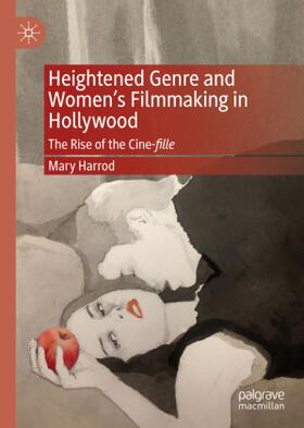 Harrod | Heightened Genre and Women's Filmmaking in Hollywood | Buch | sack.de