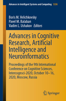 Velichkovsky / Balaban / Ushakov | Advances in Cognitive Research, Artificial Intelligence and Neuroinformatics | Buch | sack.de