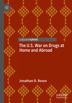 Rosen | The U.S. War on Drugs at Home and Abroad | Buch | sack.de