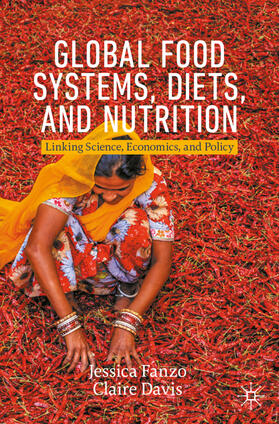 Davis / Fanzo | Global Food Systems, Diets, and Nutrition | Buch | sack.de