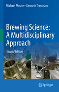 Trantham / Mosher    Brewing Science: A Multidisciplinary Approach   Buch    Sack Fachmedien