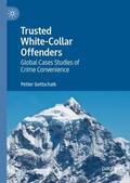 Gottschalk    Trusted White-Collar Offenders   Buch    Sack Fachmedien