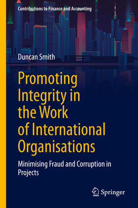 Smith | Promoting Integrity in the Work of International Organisations | Buch | sack.de