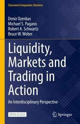 Ozenbas / Weber / Schwartz | Liquidity, Markets and Trading in Action | Buch | sack.de