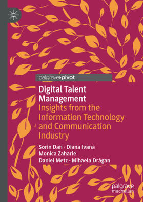 Dan / Ivana / Zaharie | Digital Talent Management | Buch | sack.de