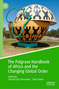 Oloruntoba / Falola |  The Palgrave Handbook of Africa and the Changing Global Order | Buch |  Sack Fachmedien