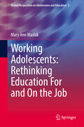 Maslak |  Working Adolescents: Rethinking Education For and On the Job | Buch |  Sack Fachmedien