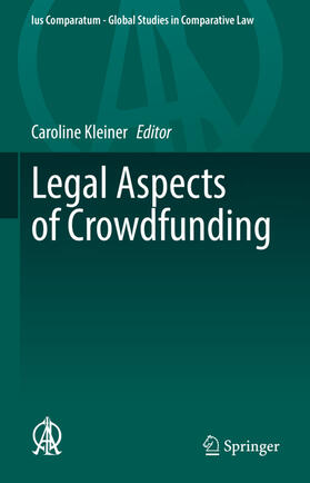Kleiner   Legal Aspects of Crowdfunding   Buch   sack.de