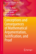 Bieda / Conner / Kosko    Conceptions and Consequences of Mathematical Argumentation, Justification, and Proof   Buch    Sack Fachmedien