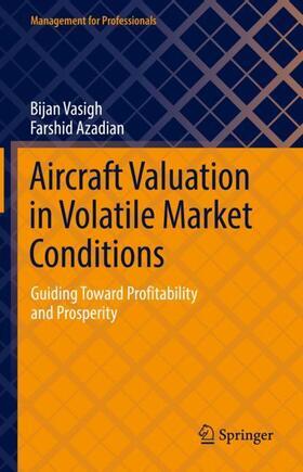 Vasigh / Azadian | Aircraft Valuation in Volatile Market Conditions | Buch | sack.de