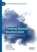 Harris / Acaroglu / Acaroglu |  Thinking Beyond Neoliberalism | Buch |  Sack Fachmedien
