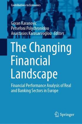 Polychronidou / Karanovic / Karasavvoglou   The Changing Financial Landscape   Buch   sack.de