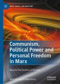 del Aguila Marchena |  Communism, Political Power and Personal Freedom in Marx | Buch |  Sack Fachmedien