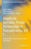 Hakim / Clark / Blackstone |  Handbook on Public Private Partnerships in Transportation, Vol I | Buch |  Sack Fachmedien