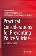 Johnson / Papazoglou / Violanti |  Practical Considerations for Preventing Police Suicide | Buch |  Sack Fachmedien