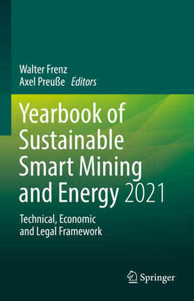 Frenz / Preuße | Yearbook of Sustainable Smart Mining and Energy 2021 | Buch | sack.de