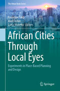 Faldi / Fisher / Moretto |  African Cities Through Local Eyes | Buch |  Sack Fachmedien