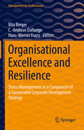 Berger / Dalluege / Franz |  Organisational Excellence and Resilience | Buch |  Sack Fachmedien