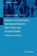 Terzioglu / Terzioglu |  Advances in Econometrics, Operational Research, Data Science and Actuarial Studies | Buch |  Sack Fachmedien