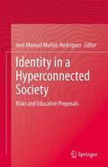 Muñoz Rodríguez |  Identity in a Hyperconnected Society | Buch |  Sack Fachmedien