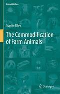 Riley |  The Commodification of Farm Animals | Buch |  Sack Fachmedien
