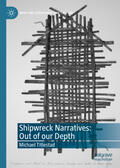 Titlestad |  Shipwreck Narratives: Out of our Depth | Buch |  Sack Fachmedien