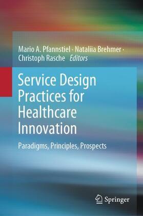 Pfannstiel / Brehmer / Rasche   Service Design Practices for Healthcare Innovation   Buch   sack.de
