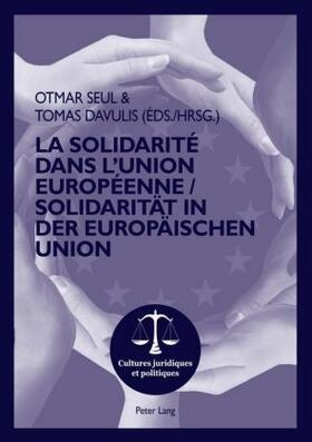 Davulis / Seul   La Solidarité dans l'Union Européenne- Solidarität in der Europäischen Union   Buch   sack.de