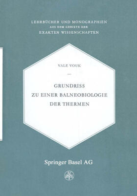 Vouk | Grundriss zu einer Balneobiologie der Thermen | Buch | sack.de