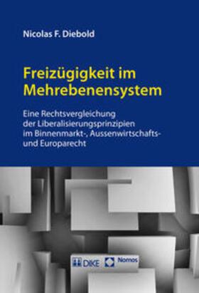Diebold | Freizügigkeit im Mehrebenensystem | Buch | Sack Fachmedien