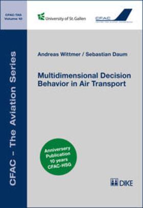 Wittmer / Daum | Multidimensional Decision Behavior in Air Transport | Buch | sack.de