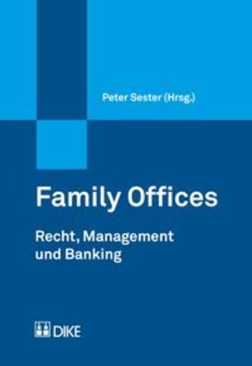 Sester | Family Offices | Buch | sack.de