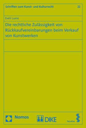 Lume | Die rechtliche Zuverlässigkeit von Rückkaufvereinbarungen beim Verkauf von Kunstwerken | Buch | Sack Fachmedien