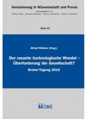 Widmer   Der rasante technologische Wandel – Überforderung der Gesellschaft?   Buch   sack.de