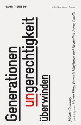 Cosandey / Avenir Suisse | Generationenungerechtigkeit überwinden (f. d. Schweiz) | Buch | sack.de