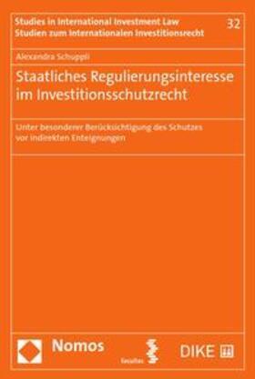 Schuppli | Regulierungsinteresse der Staaten im Investitionsschutzrecht | Buch | sack.de