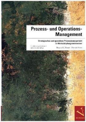 Waser / Peter | Prozess- und Operations-Management | Buch | sack.de