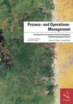 Waser / Peter   Prozess- und Operations-Management   Buch   sack.de