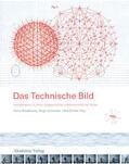 Bredekamp / Schneider / Dünkel |  Das Technische Bild | eBook | Sack Fachmedien