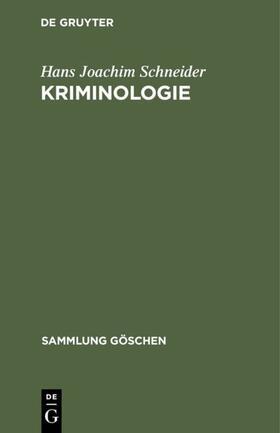 Schneider | Kriminologie | Buch | sack.de