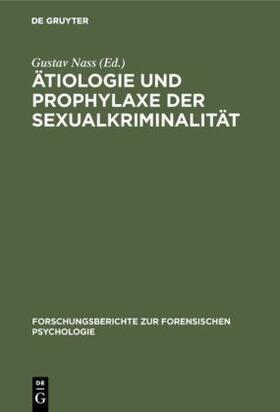 Ätiologie und Prophylaxe der Sexualkriminalität | Buch | sack.de