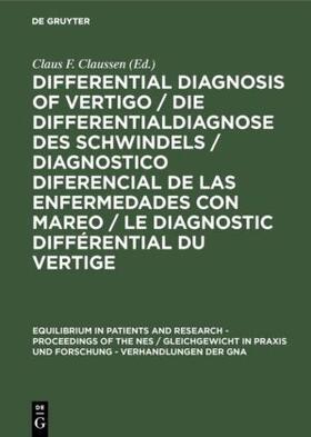 Claussen   Differential Diagnosis of Vertigo / Die Differentialdiagnose des Schwindels /Diagnostico diferencial de las enfermedades con mareo / Le diagnostic différential du vertige   Buch   sack.de