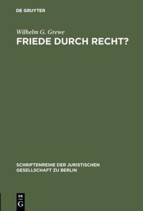 Grewe | Friede durch Recht? | Buch | sack.de