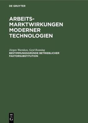 Ronning / Warnken | Bestimmungsgründe betrieblicher Faktorsubstitution | Buch | sack.de