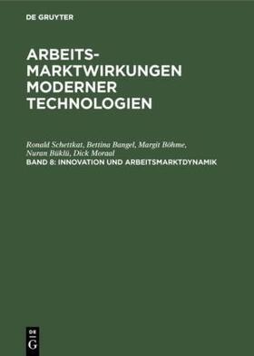 Schettkat / Bangel / Böhme   Innovation und Arbeitsmarktdynamik   Buch   sack.de